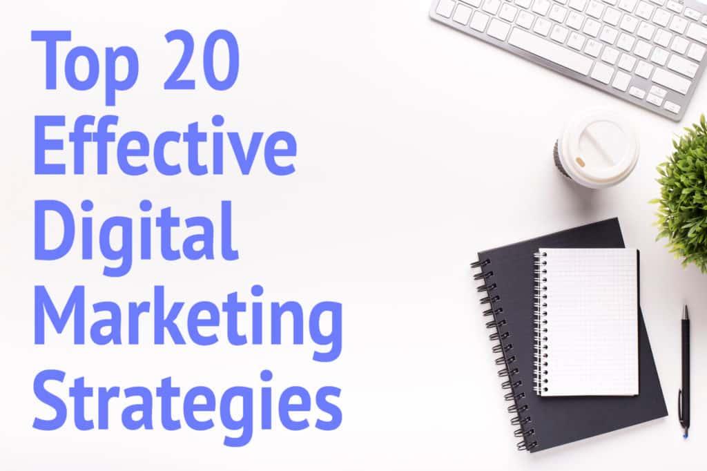 Top 20 Effective Digital Marketing Strategies during Covid-19